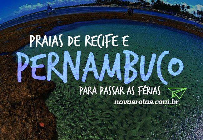 Praias de Recife e Pernambuco para Passar as Férias