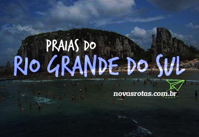 Praias do Rio Grande do Sul Mais Bonitas para Conhecer