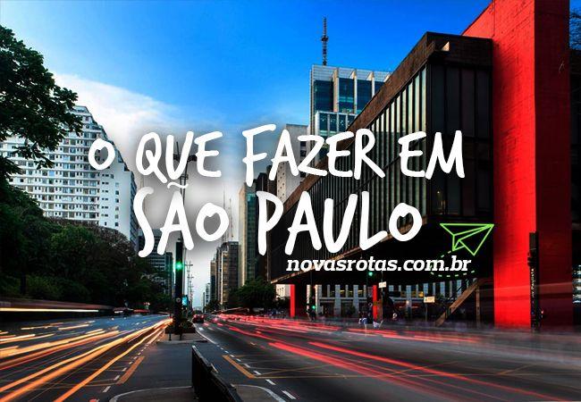 Turismo em SP: O que fazer em São Paulo na primeira visita